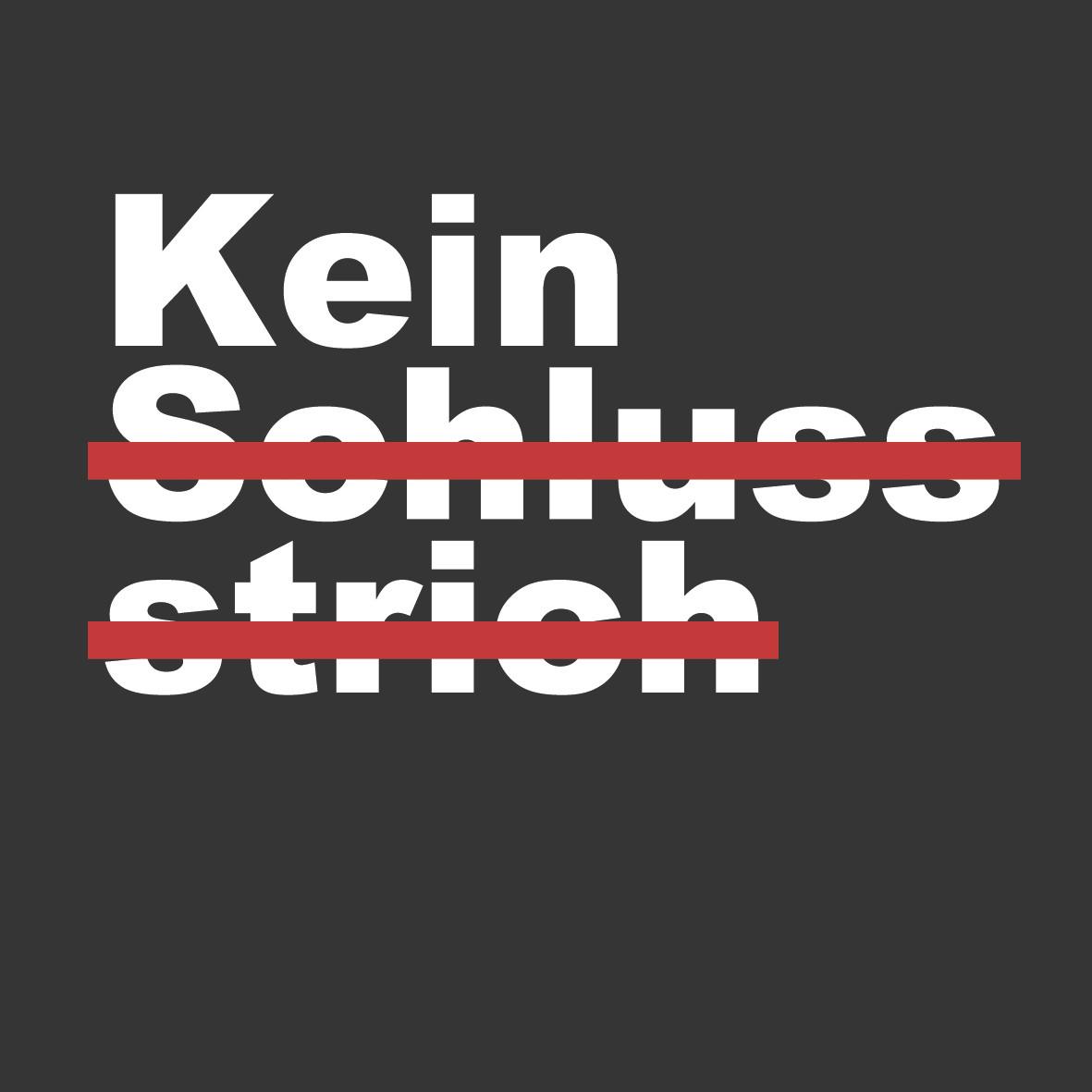 Logo Schriftzug Kein Schlussstrich